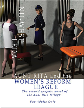 Aunt Rita And The Womens Reform League The Seconf Graphic Novel Of The Aunt Rita