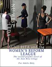 Aunt Rita and the Women's Reform League: The Second Graphic Novel of the Aunt Rita Trilogy
