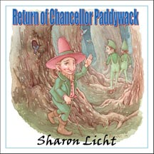 Return of Chancellor Paddywack: A Sequel to Magic Marmalade: A Tale of the Moonlight Fairies