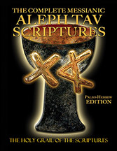 The Complete Messianic Aleph Tav Scriptures Paleo-Hebrew Large Print Edition Study Bible