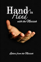Hand in Hand with the Messiah: Letters from the Messiah