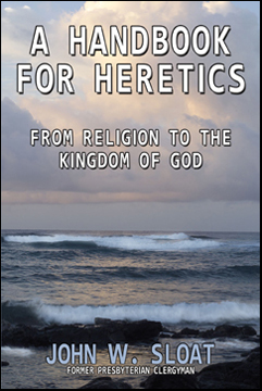 A Handbook for Heretics