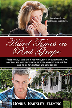 Hard Times in Red Grape: Secredts in Small Town California Are Hard to Keep