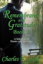 Remembrance and Gratitude Book 3: A Selection of Poems and Writings