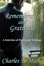 Remembrance and Gratitude: A Selection of Poems and Writings