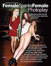 Shadow Lane Presents Female Spanks Female Photoplay: Pictorial Erotica for the Over-the-Knee Spanking Enthusiast