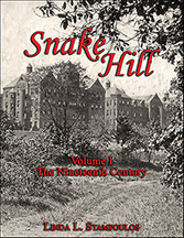 Snake Hill Volume I: The Nineteenth Century