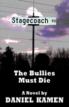 Stagecoach Road: The Bullies Must Die