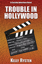Trouble in Hollywood: A Cassidy Adventure Novel