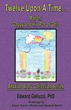 Twelve Upon A Time... March: Goggy and His Pot of Gold, Bedside Story Collection Series