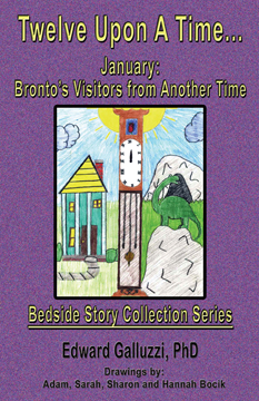 Twelve Upon A Time... January: Bronto's Visitors from Another Time, Bedside Story Collection Series